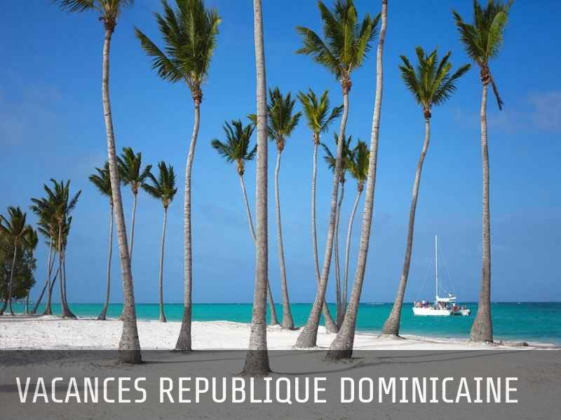 vacances republique dominicaine